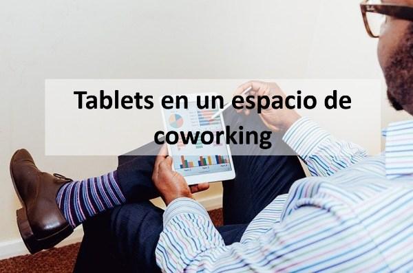 tablets en el coworking